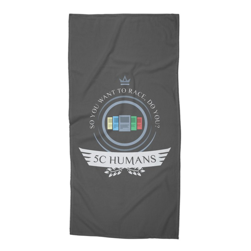 5C Humans Life Accessories Beach Towel by Epic Upgrades