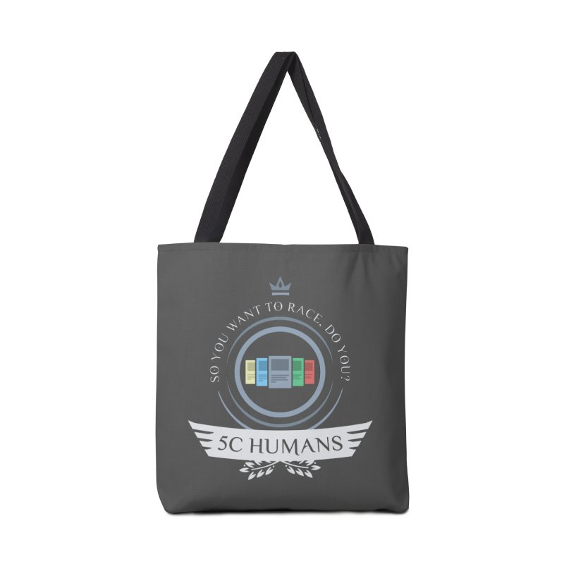 5C Humans Life Accessories Tote Bag Bag by Epic Upgrades