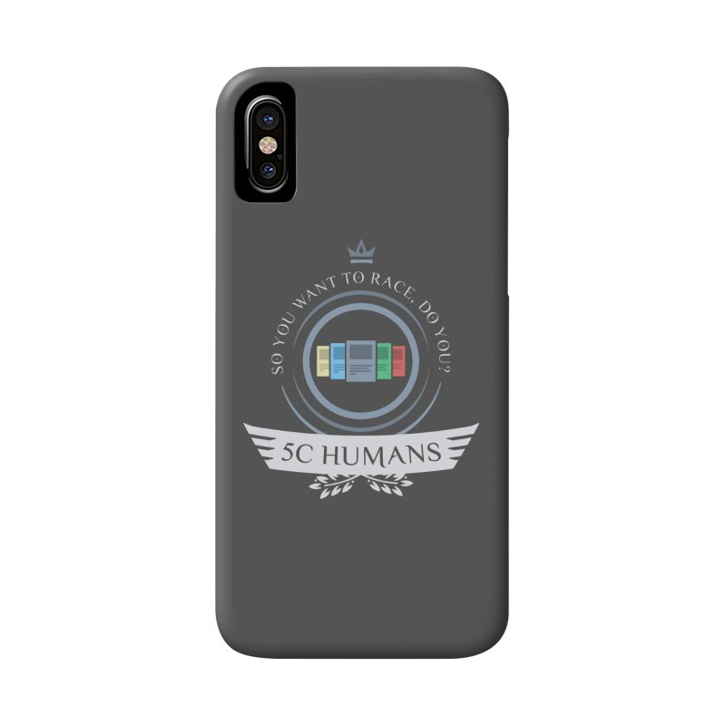 5C Humans Life Accessories Phone Case by Epic Upgrades