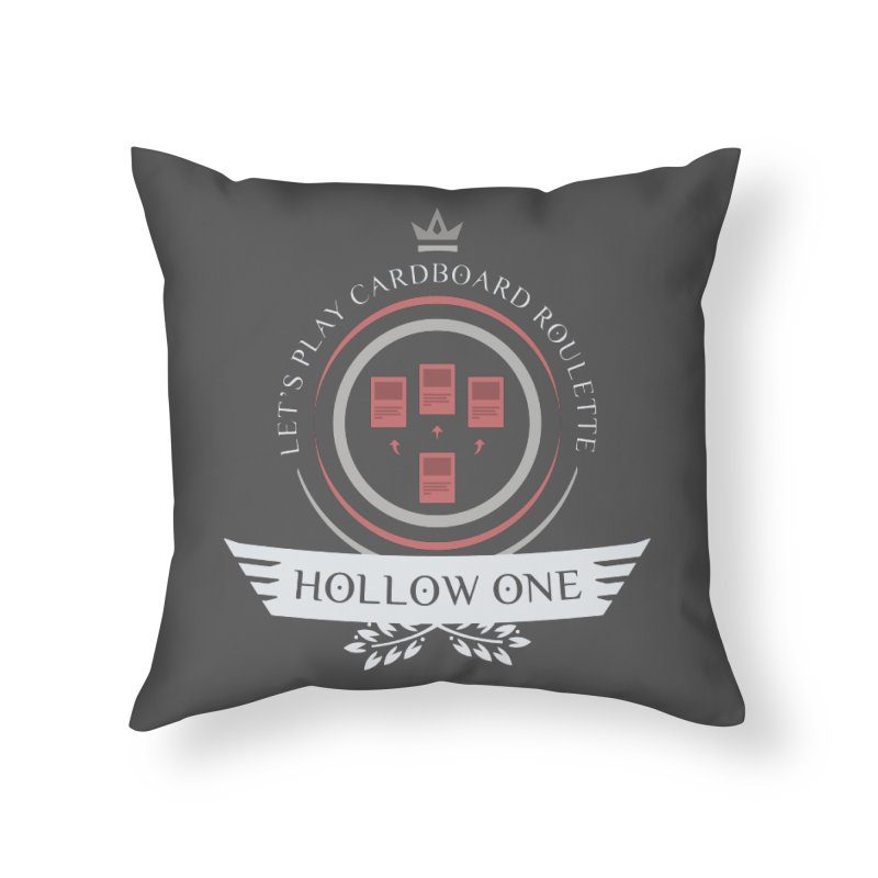 Hollow One Life Home Throw Pillow by Epic Upgrades