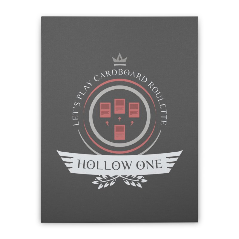 Hollow One Life Home Stretched Canvas by Epic Upgrades