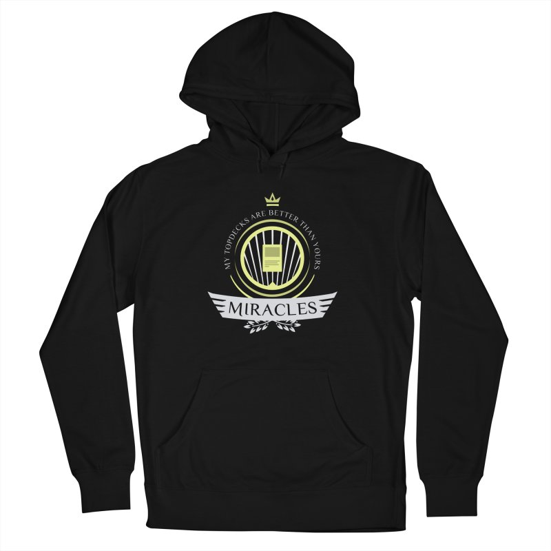 Miracles Life Men's Pullover Hoody by Epic Upgrades