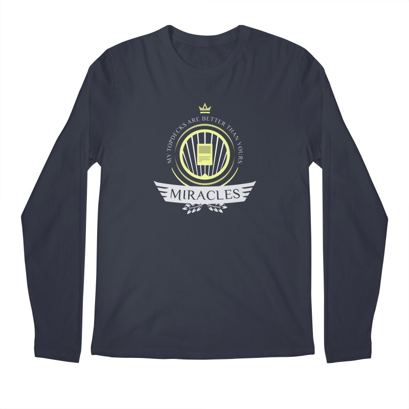 Miracles Life Men's Longsleeve T-Shirt by Epic Upgrades