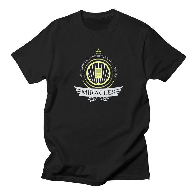Miracles Life Men's Regular T-Shirt by Epic Upgrades