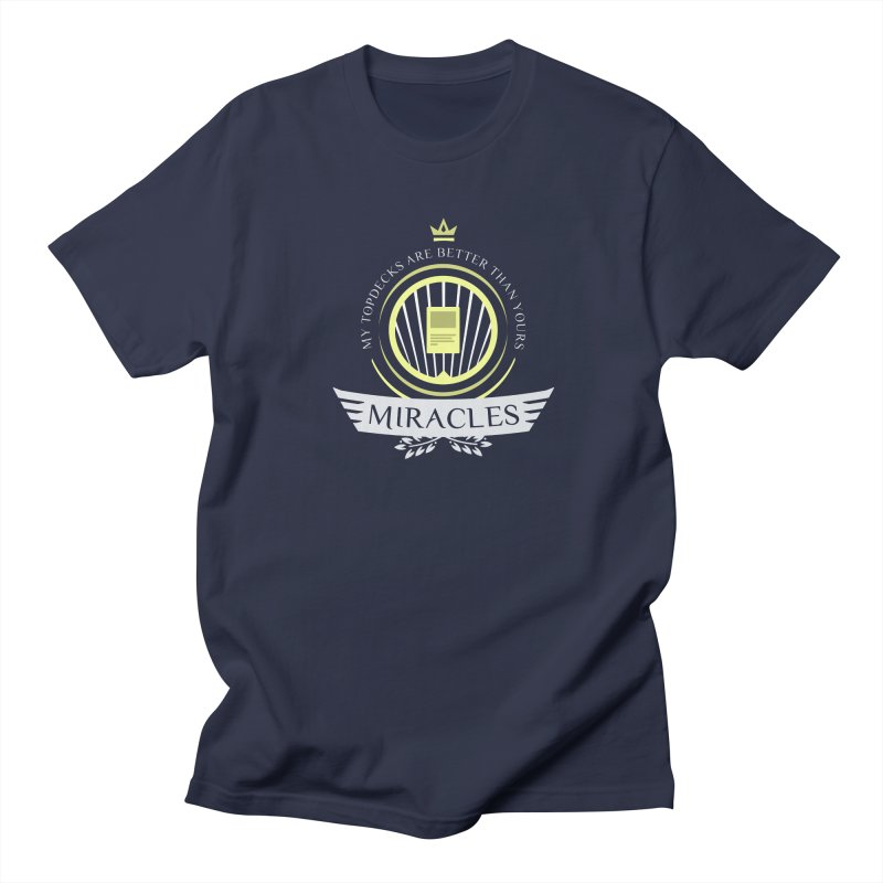 Miracles Life Men's T-Shirt by Epic Upgrades