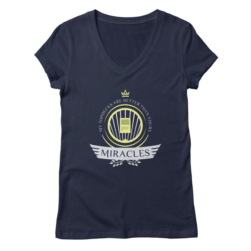 Miracles Life Women's V-Neck by Epic Upgrades