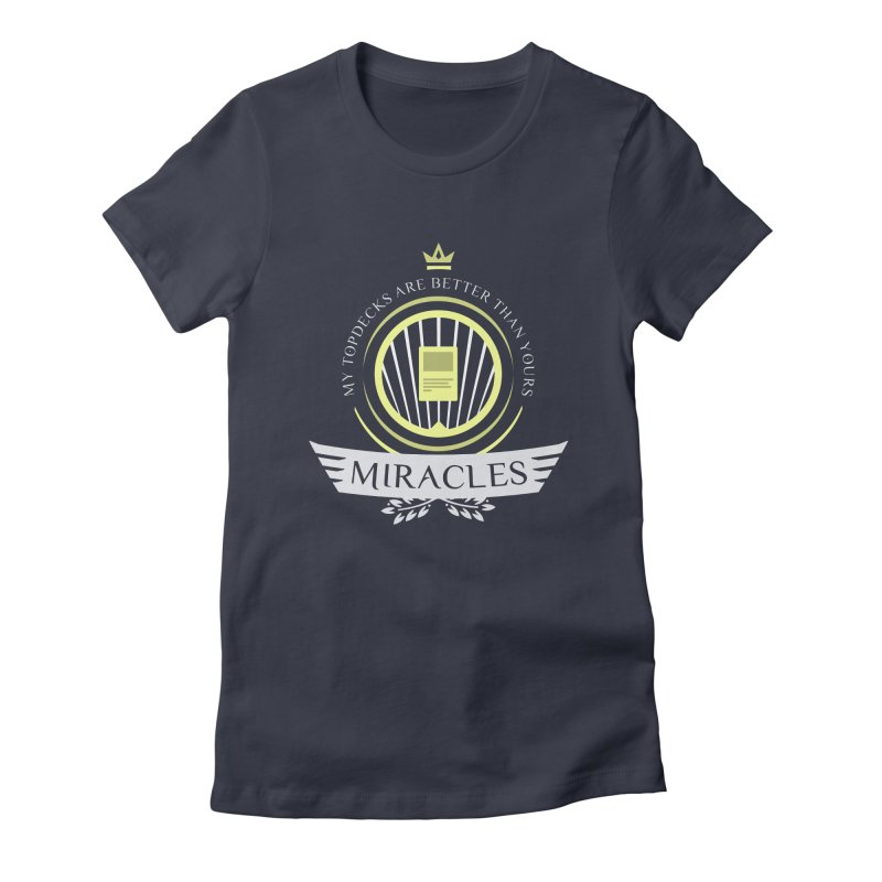 Miracles Life Women's Fitted T-Shirt by Epic Upgrades