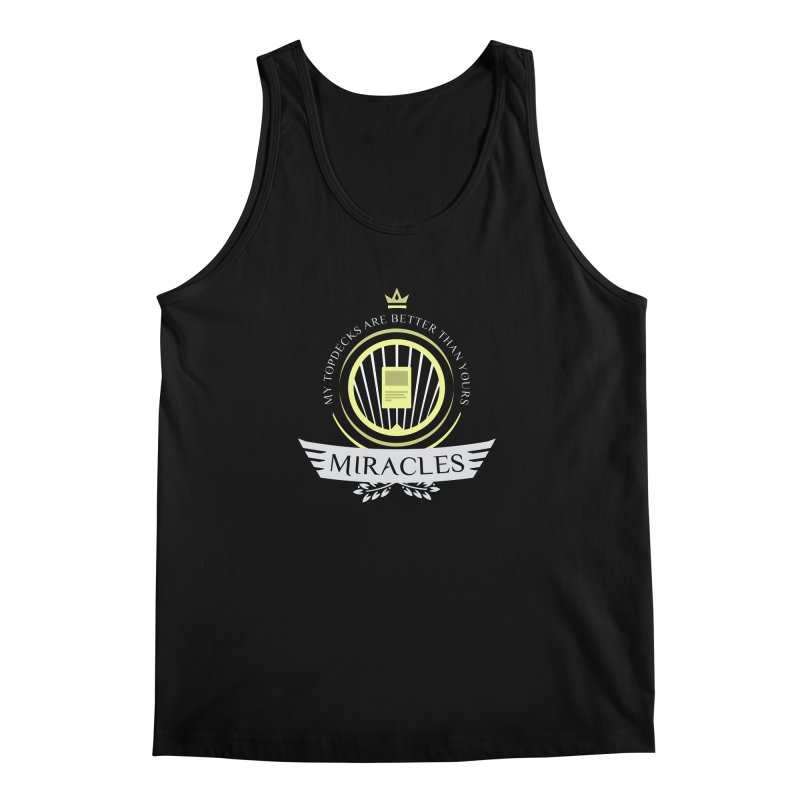 Miracles Life Men's Regular Tank by Epic Upgrades