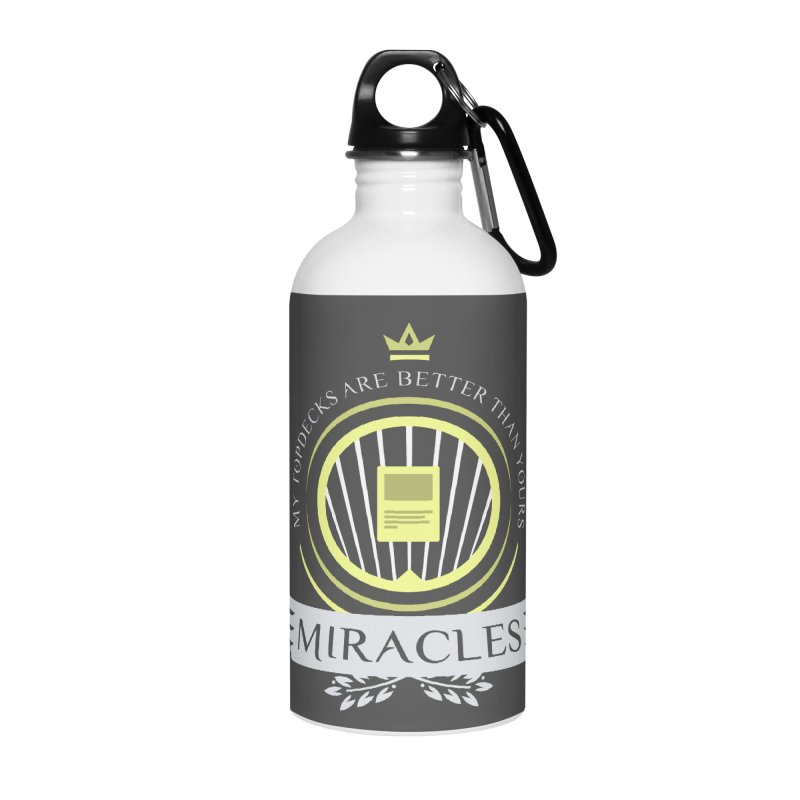 Miracles Life Accessories Water Bottle by Epic Upgrades