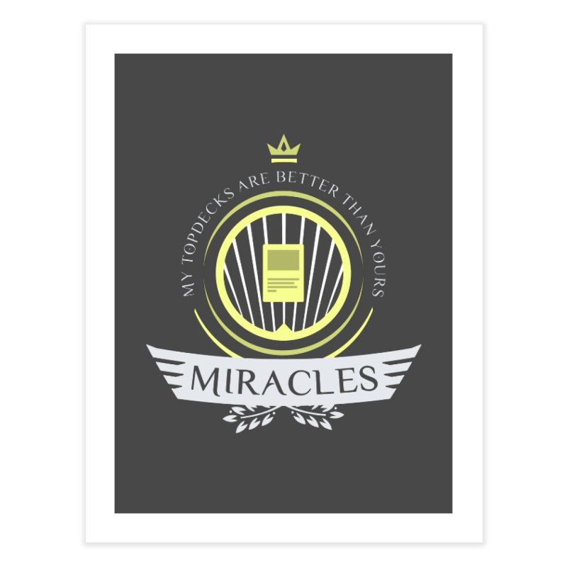 Miracles Life Home Fine Art Print by Epic Upgrades