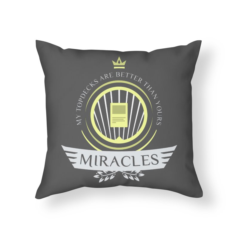 Miracles Life Home Throw Pillow by Epic Upgrades