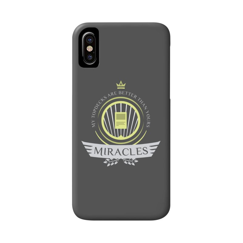 Miracles Life Accessories Phone Case by Epic Upgrades