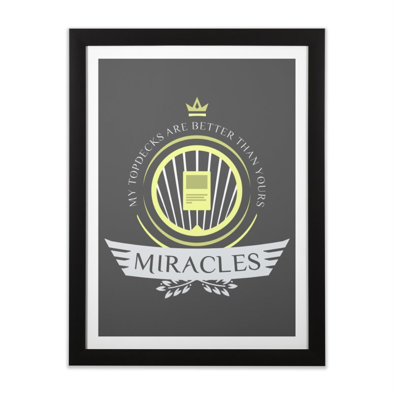 Miracles Life Home Framed Fine Art Print by Epic Upgrades