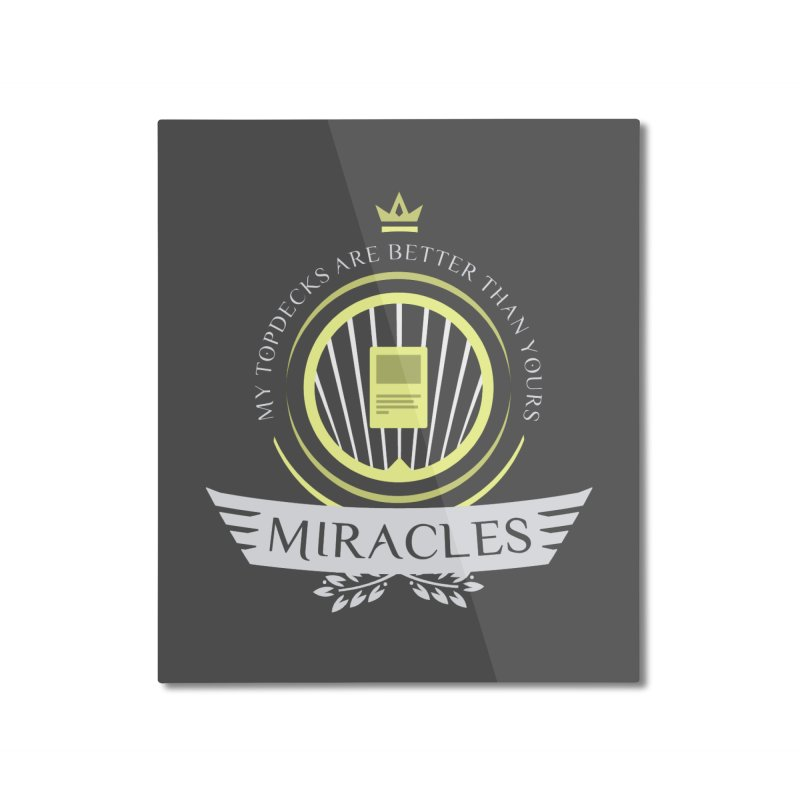 Miracles Life Home Mounted Aluminum Print by Epic Upgrades