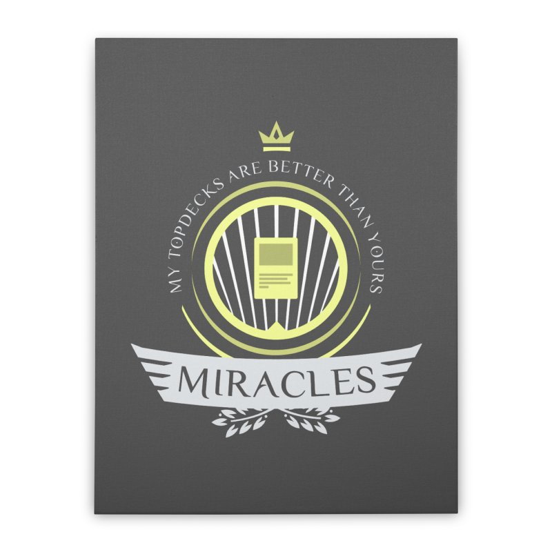 Miracles Life Home Stretched Canvas by Epic Upgrades