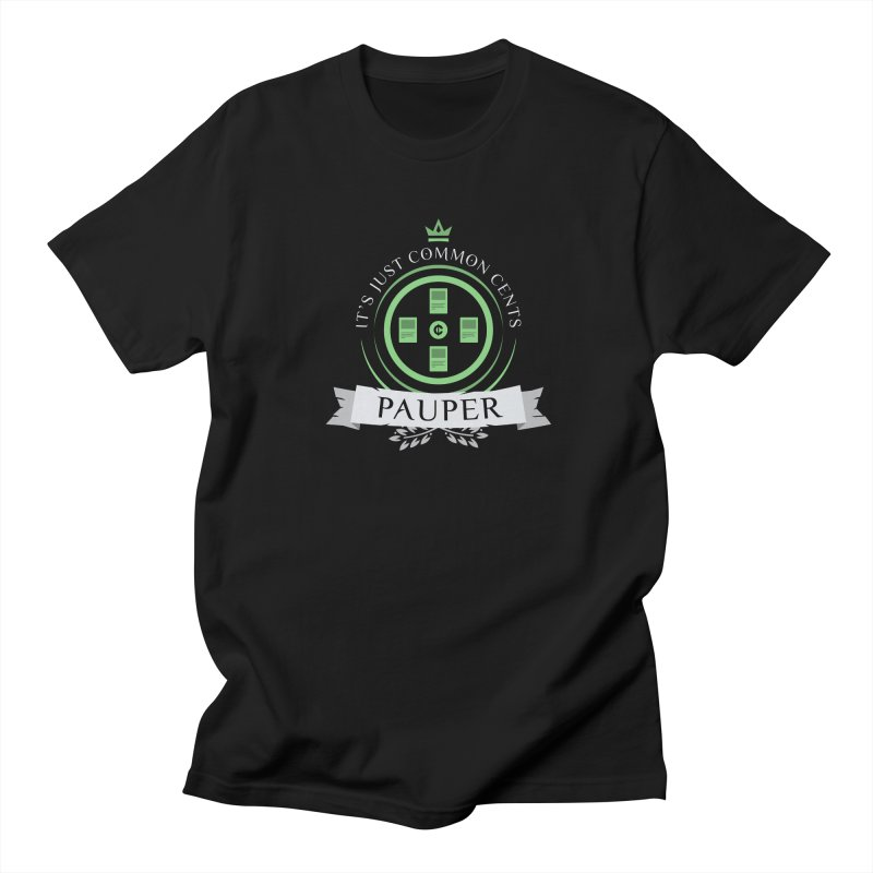Pauper Life Men's T-Shirt by Epic Upgrades