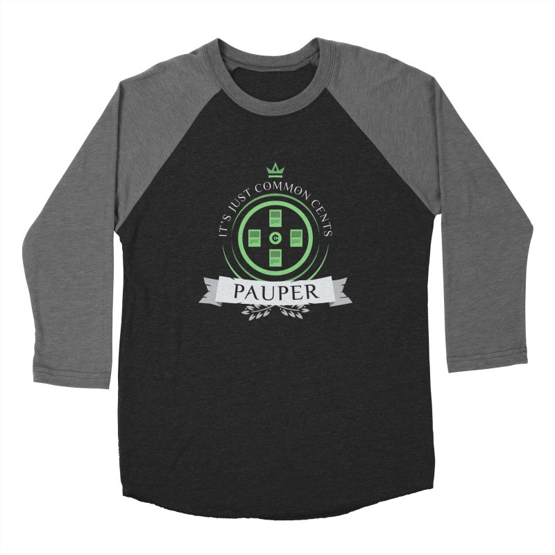 Pauper Life Men's Baseball Triblend T-Shirt by Epic Upgrades