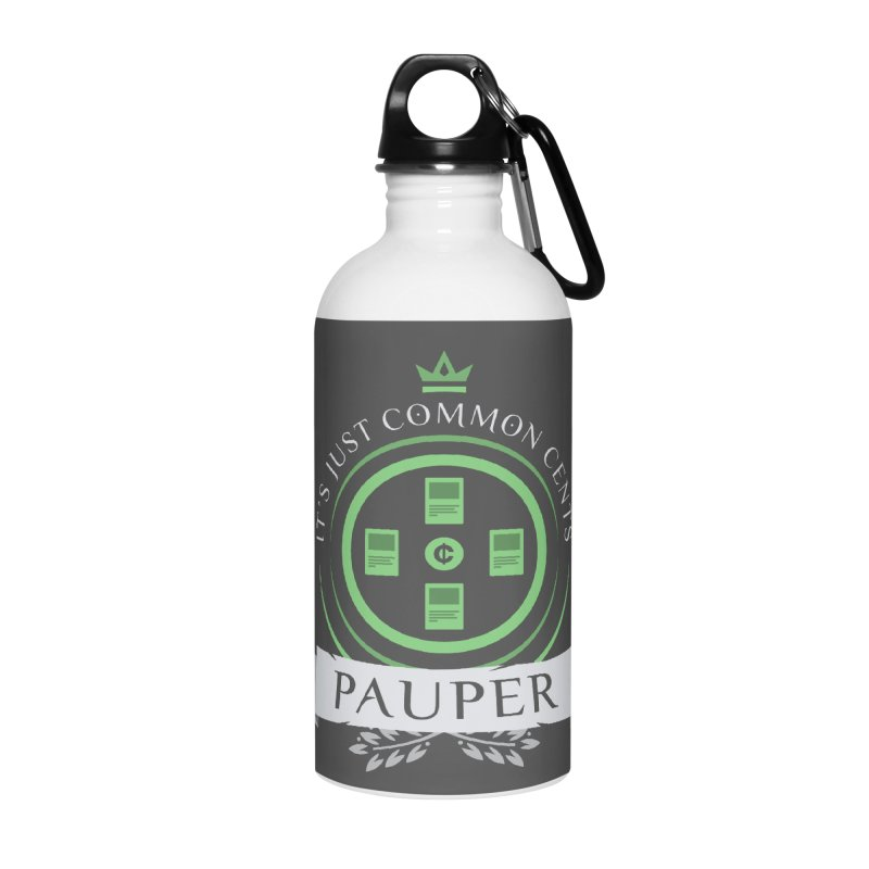 Pauper Life Accessories Water Bottle by Epic Upgrades