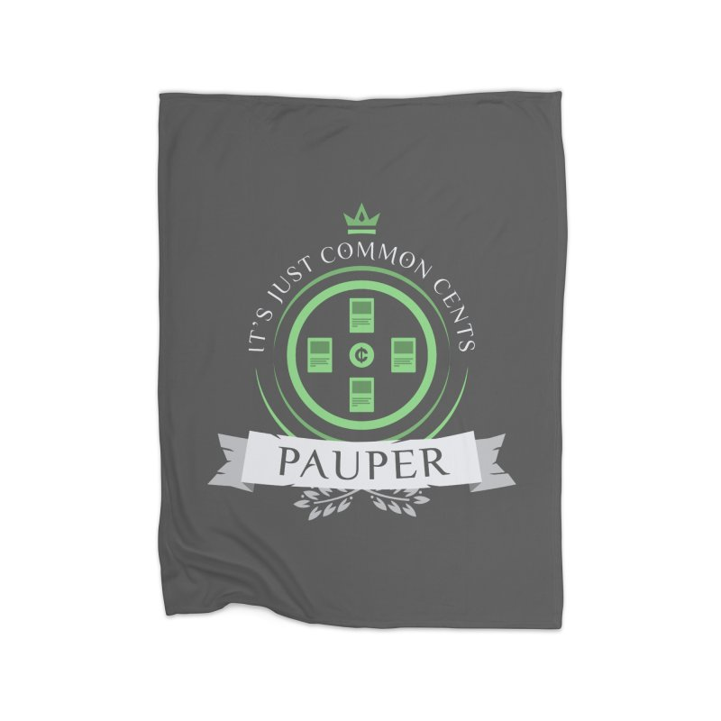 Pauper Life Home Blanket by Epic Upgrades