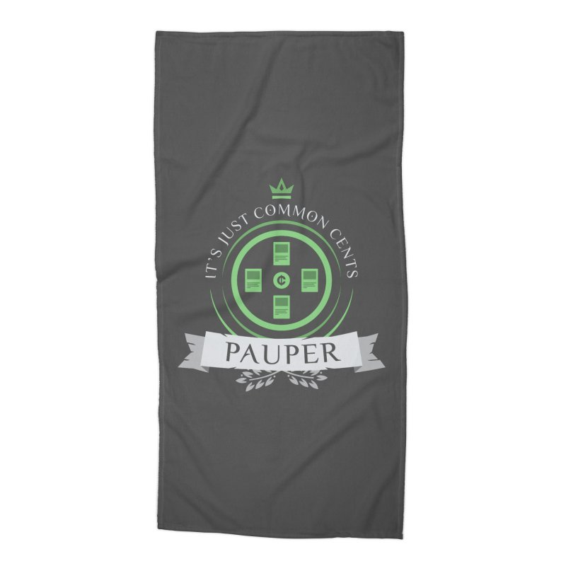 Pauper Life Accessories Beach Towel by Epic Upgrades