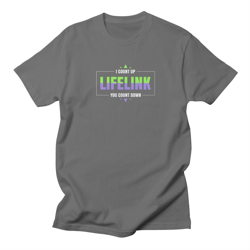 Lifelink - I Count Up, You Count Down Men's T-Shirt by Epic Upgrades