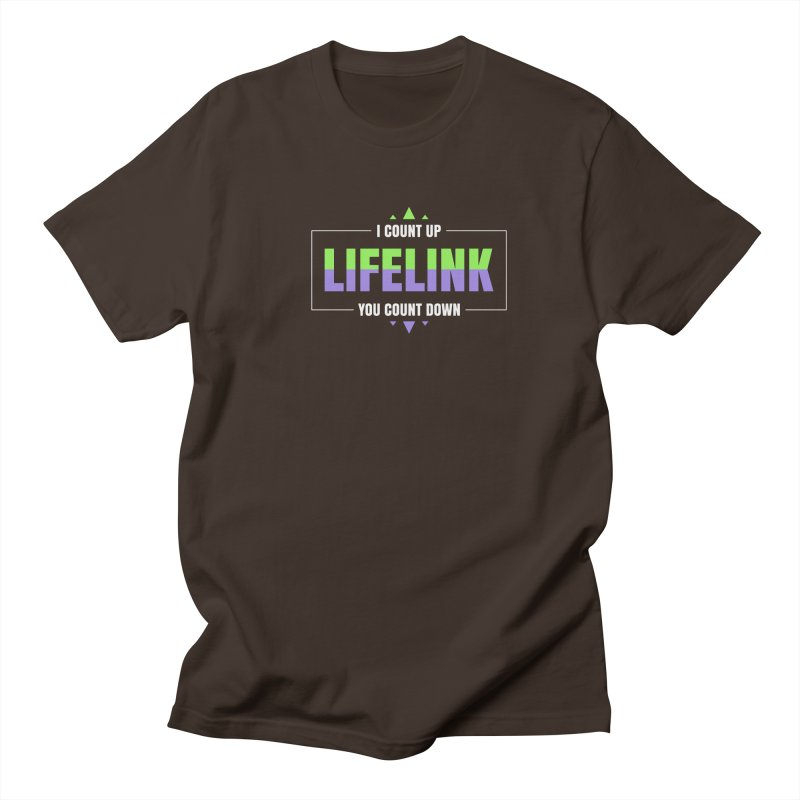 Lifelink - I Count Up, You Count Down Men's Regular T-Shirt by Epic Upgrades