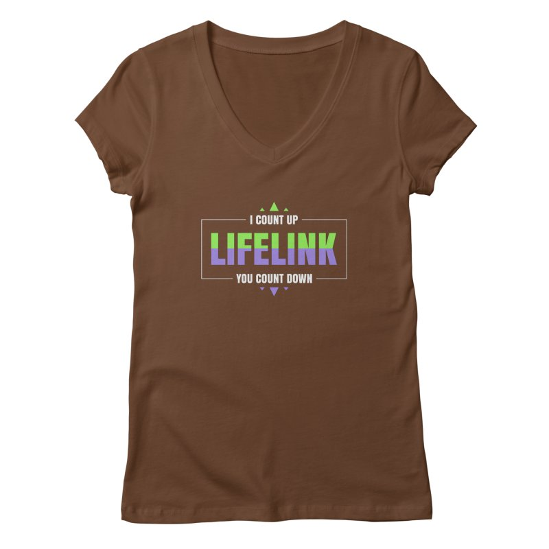 Lifelink - I Count Up, You Count Down Women's V-Neck by Epic Upgrades