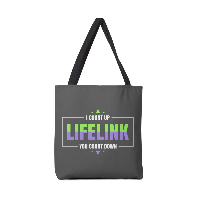 Lifelink - I Count Up, You Count Down Accessories Tote Bag Bag by Epic Upgrades