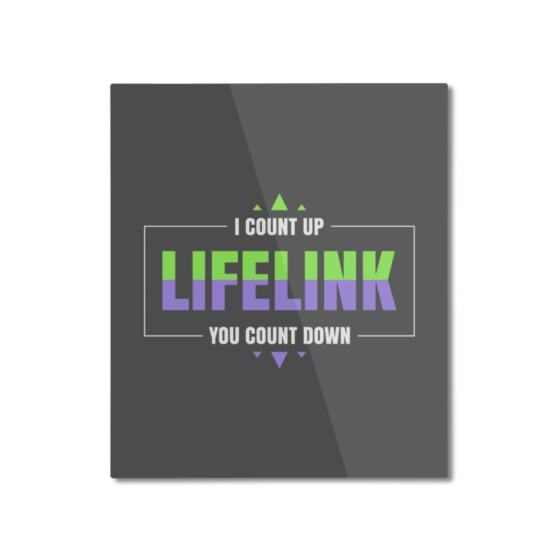 Lifelink - I Count Up, You Count Down Home Mounted Aluminum Print by Epic Upgrades