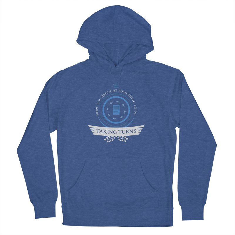 Taking Turns Men's French Terry Pullover Hoody by Epic Upgrades
