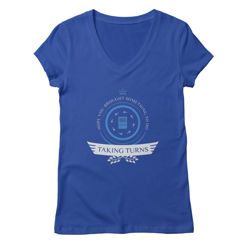 Taking Turns Women's V-Neck by Epic Upgrades