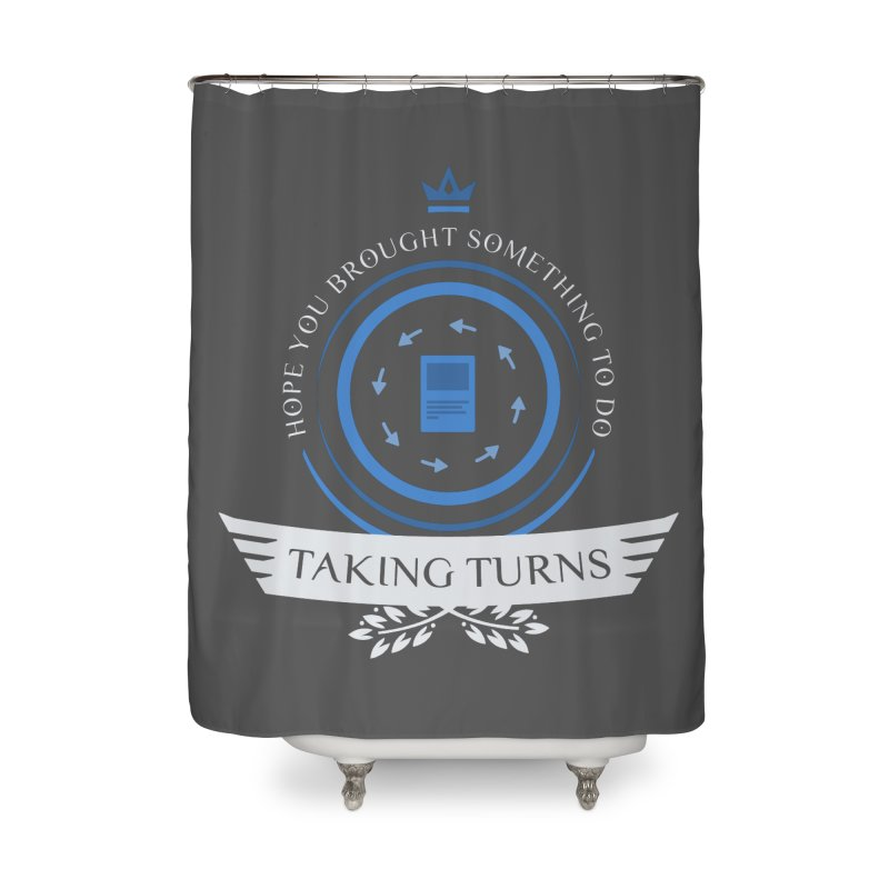 Taking Turns Home Shower Curtain by Epic Upgrades