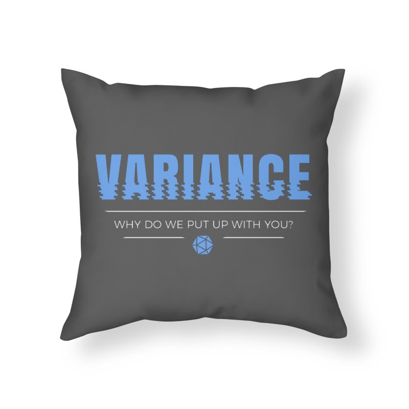 Variance Home Throw Pillow by Epic Upgrades