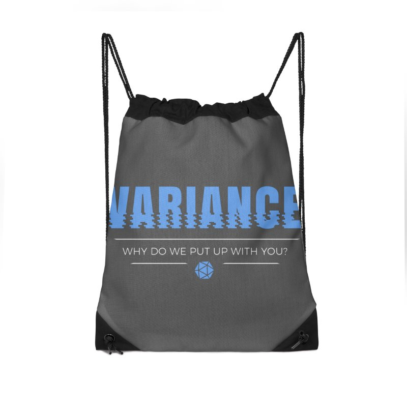Variance Accessories Drawstring Bag Bag by Epic Upgrades