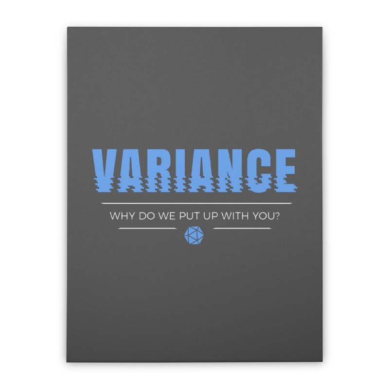 Variance Home Stretched Canvas by Epic Upgrades