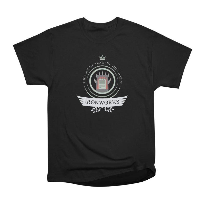 Ironworks Life Men's T-Shirt by Epic Upgrades