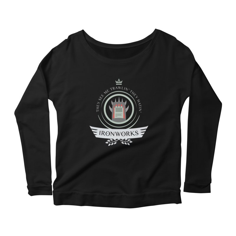 Ironworks Life Women's Scoop Neck Longsleeve T-Shirt by Epic Upgrades
