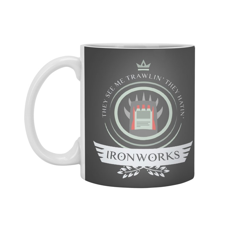 Ironworks Life Accessories Standard Mug by Epic Upgrades