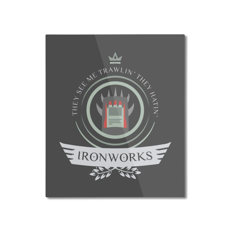 Ironworks Life Home Mounted Aluminum Print by Epic Upgrades