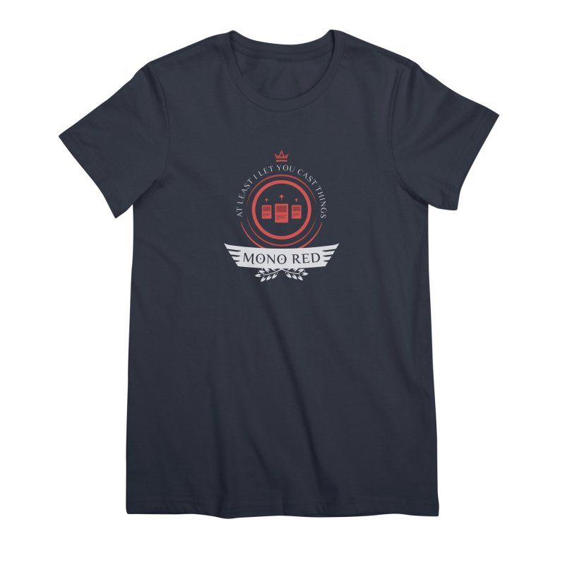 Mono Red Life Women's T-Shirt by Epic Upgrades