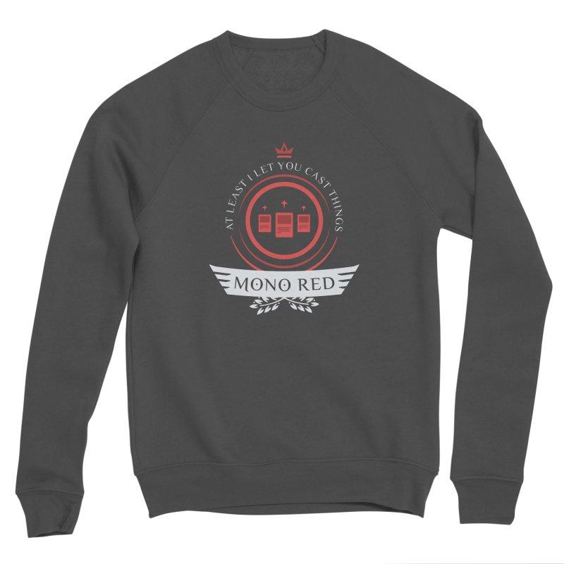 Mono Red Life Men's Sponge Fleece Sweatshirt by Epic Upgrades
