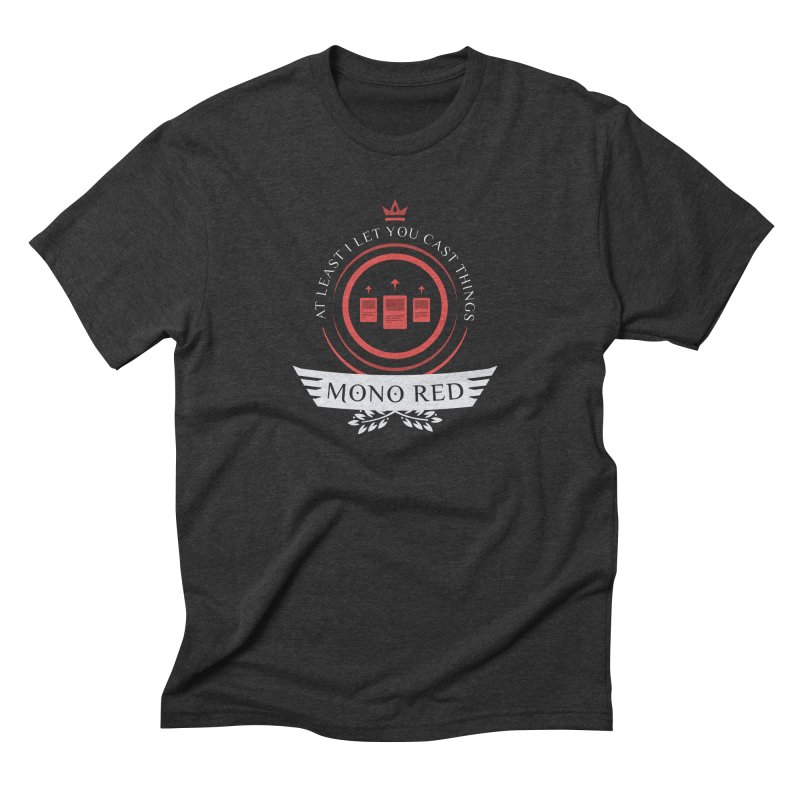 Mono Red Life Men's Triblend T-Shirt by Epic Upgrades