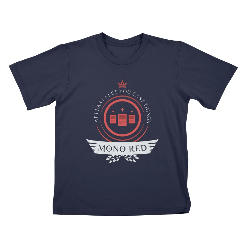 Mono Red Life Kids T-Shirt by Epic Upgrades