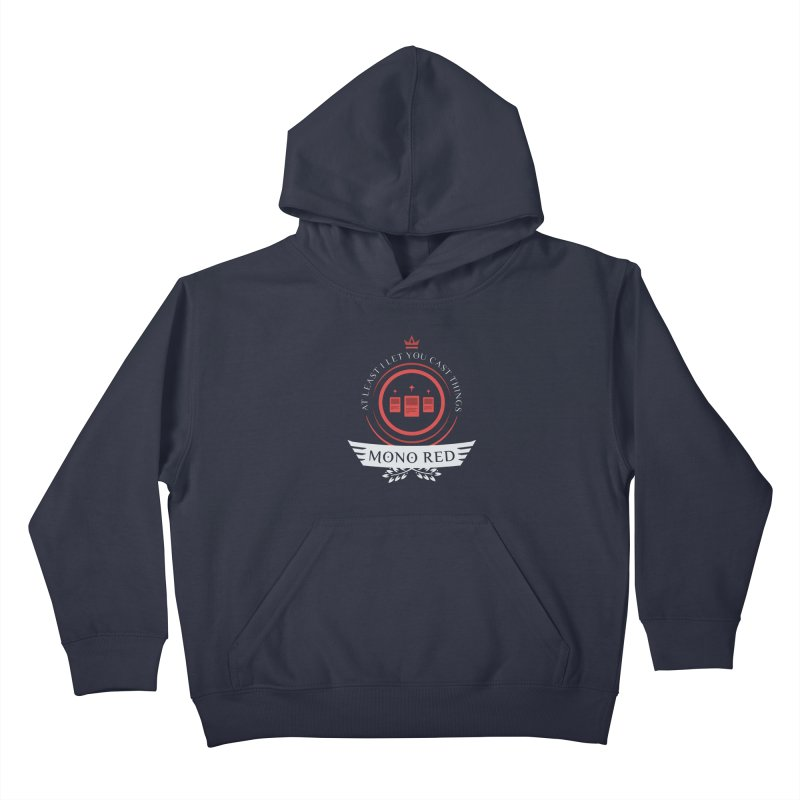 Mono Red Life Kids Pullover Hoody by Epic Upgrades