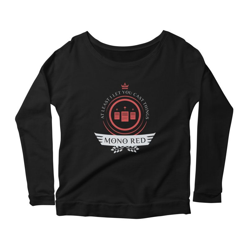 Mono Red Life Women's Scoop Neck Longsleeve T-Shirt by Epic Upgrades