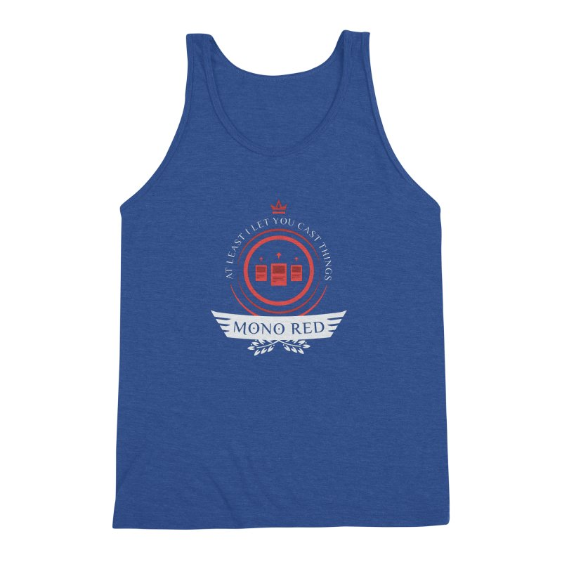 Mono Red Life Men's Triblend Tank by Epic Upgrades
