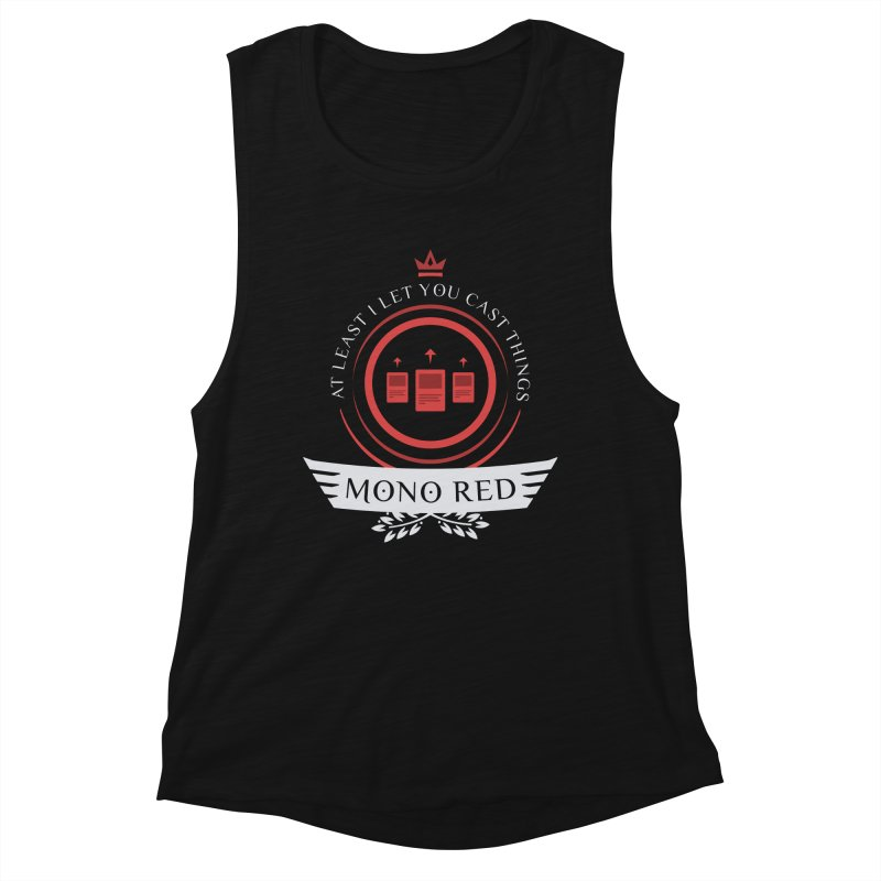 Mono Red Life Women's Muscle Tank by Epic Upgrades
