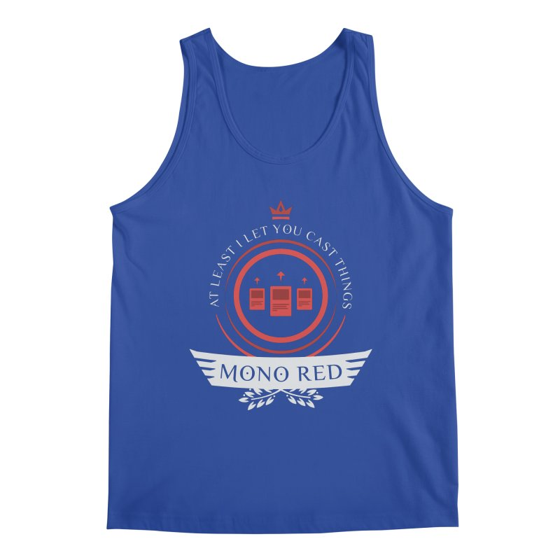 Mono Red Life Men's Tank by Epic Upgrades