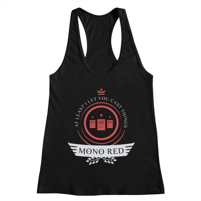 Mono Red Life Women's Racerback Tank by Epic Upgrades