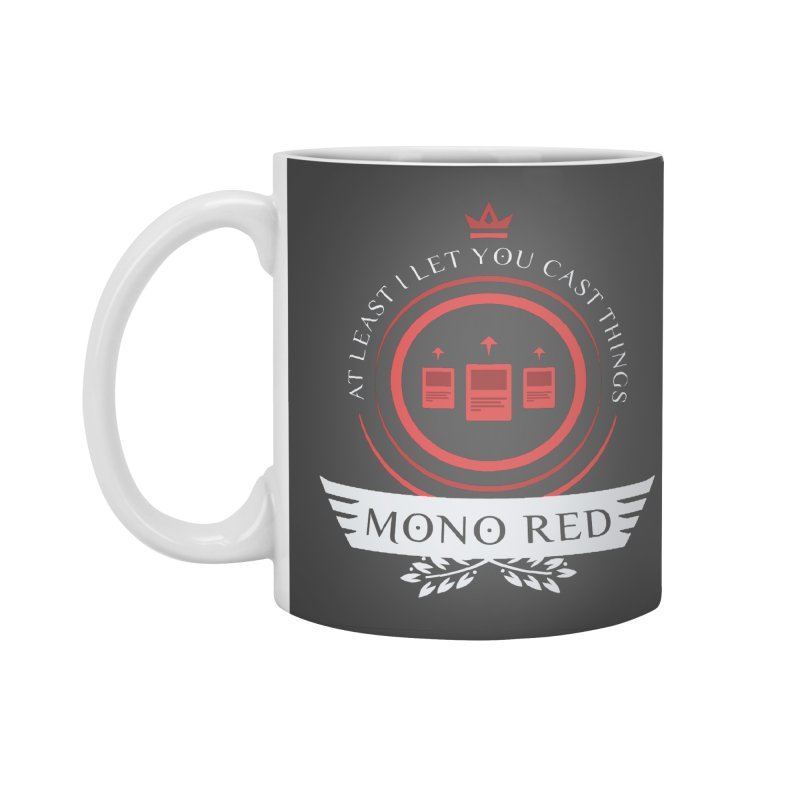 Mono Red Life Accessories Standard Mug by Epic Upgrades